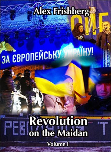 Revolution on the Maidan Volume I