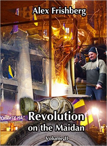 Revolution on the Maidan Volume II