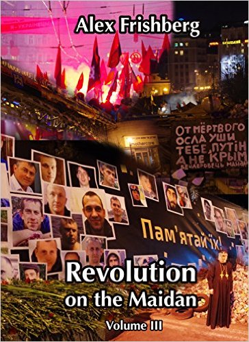 Revolution on the Maidan Volume III